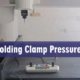 Must-know-About-Injection-Mold-Clamp-Pressure