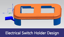 electrical-switch-holder-design-LOXIN-Mold