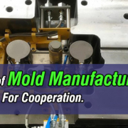 Which-Kind-of-Mold-Manufacturer-iIs-Good-Choice-For-Cooperation-LOXIN-Mold