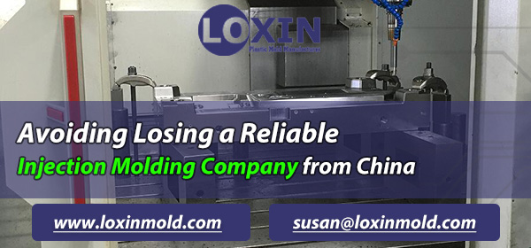 Avoiding Losing a Reliable Injection Molding Company from