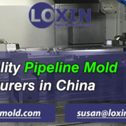 High-Quality-Pipeline-Mold-Manufacturers-in-China-LOXIN-Mold