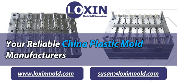 Your Reliable China Plastic Mold Manufacturers - LOXIN