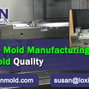 How Dose Mold Manufacturing Influence Plastic Mold Quality