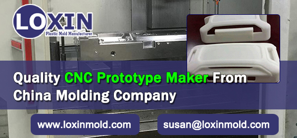 Quality CNC Prototype Maker From China Molding Company