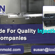 2019 Guide For Quality Injection Molding Companies