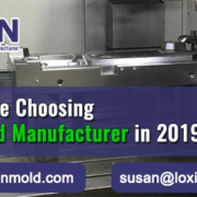 The-2019-Ultimate-Plastic-Mold-Manufacturer---LOXIN-Mold