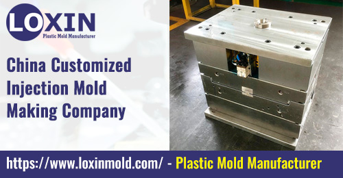 China-Customized-Injection-Mold-Making-Company-LOXIN-Mold