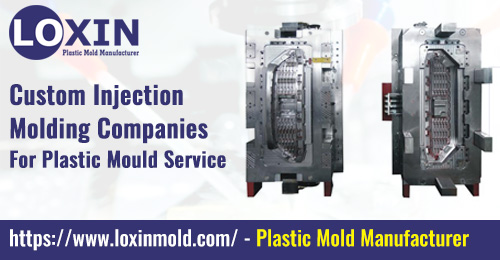 Custom-Injection-Molding-Companies-For-Plastic-Mould-Service-LOXIN